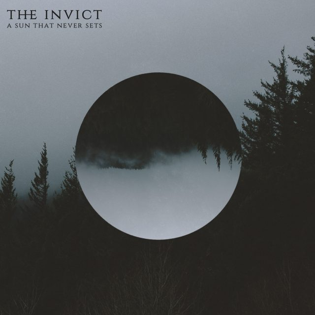 "The Invict ""A Sun That Never Sets"" November 5th 2018 Physical/Digital"
